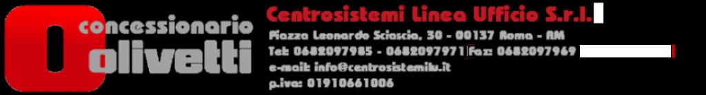 Concessionario Olivetti Roma | Centrosistemi Linea Ufficio S.r.l.